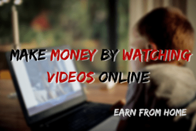 Earn Money By Watching Videos